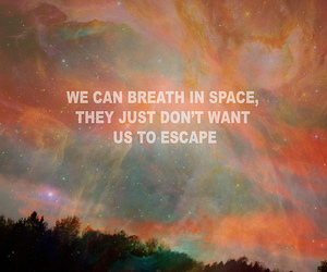 space, escape, and text image