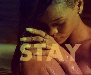 rihanna, stay, and quote image