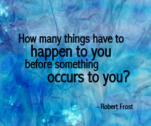 quote, quotes, and robert frost image