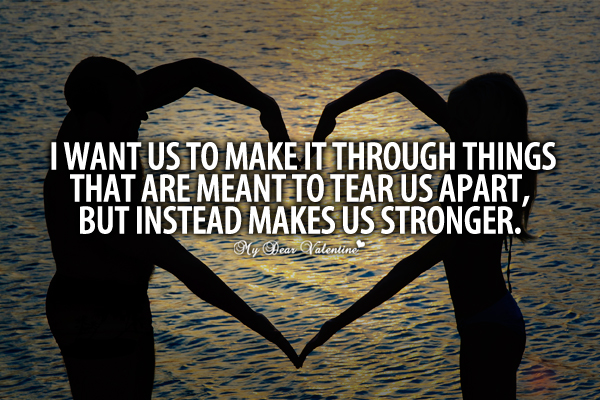 I want us to make it through things - Sayings with Images