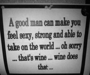 wine, quote, and funny image