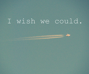 wish, quote, and fly image