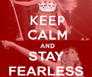 Taylor Swift, fearless, and keep calm image