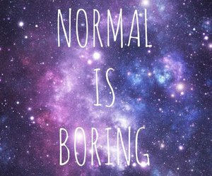 quote, normal, and boring image