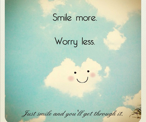 blue, smile more, and worry less image
