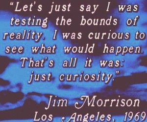 Jim Morrison, the doors, and bounds of reality image