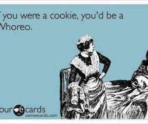 cookie, funny, and whore image