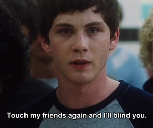 friends, quotes, and logan lerman image