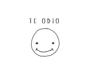 te odio, hate, and smile image