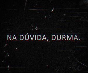 dormir, duvida, and sono image