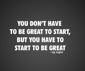 quote, motivation, and start image