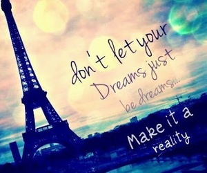 Dream, paris, and reality image
