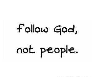 follow, god, and quote image