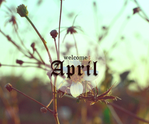 april, flowers, and quote image