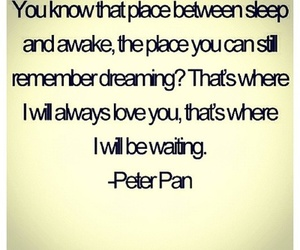 peter pan, love, and quote image