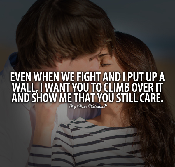 Even When We Fight And I Put Up A Wall Sayings With Images