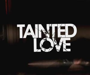 chanson, Tainted Love, and ♥ image