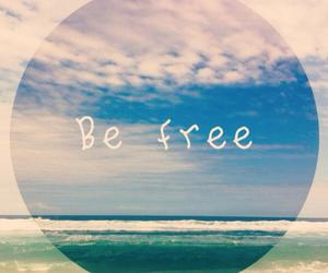 be free, beautiful, and free image