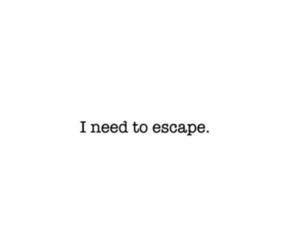 escape, text, and quote image