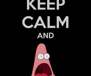 keep calm, patrick, and funny image