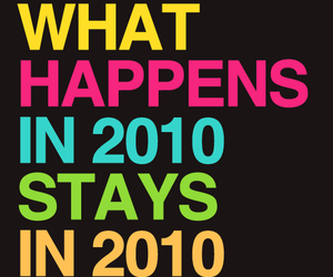 2010, quote, and text image