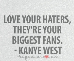haters, kanye west, and life image