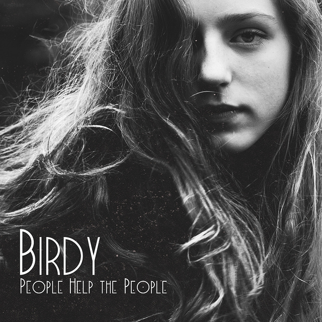 Image detail for -Birdy - People Help the People