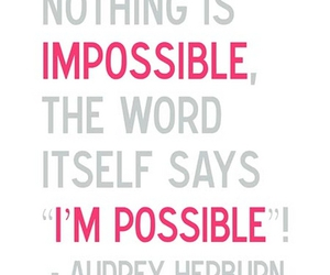 quotes, impossible, and possible image