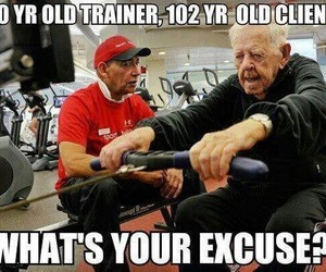 fitness, old, and excuse image