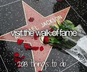 Walk of Fame, before i die, and bucket list image