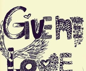 love, give me love, and ed sheeran image