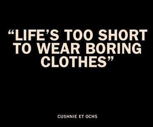 quote, clothes, and life image