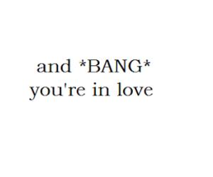 love, bang, and quotes image