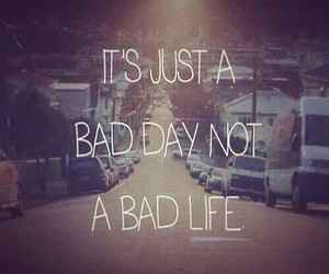 bad day, hate, and inspire image