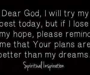 dreams, god, and plans image