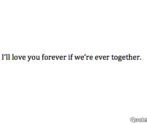 forever, together, and you image