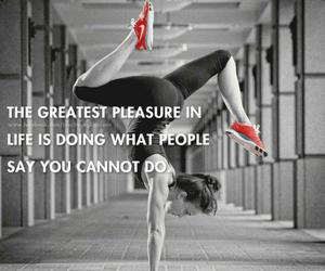 pleasure, quotes, and awesome image