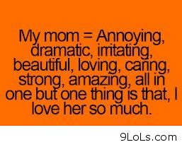 My mom quote - Funny Pictures, Funny Quotes, Funny Videos ...