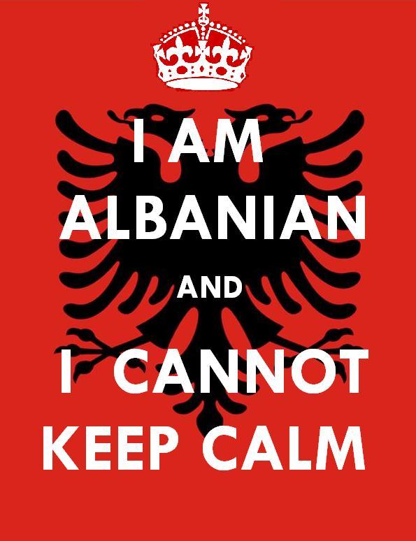 I Am Albanian And I Cannot Keep Calm On We Heart It