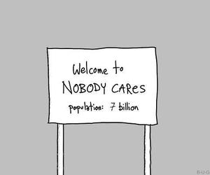 nobody cares, quote, and care image