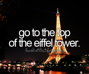 bucket list, before i die, and eiffel tower image