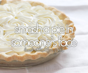 girl, pie, and before i die image