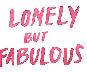 fabulous, lonely, and quotes image