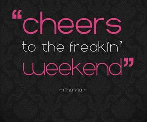 quote, cheers, and rihanna image