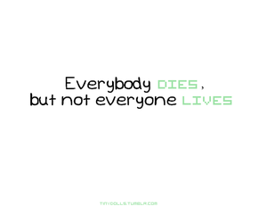dies, quotes, and lives image