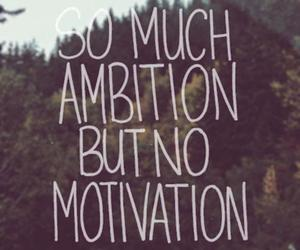 quote, ambition, and motivation image