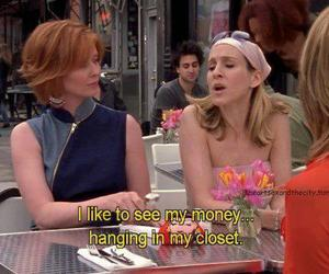 sex and the city, money, and quotes image