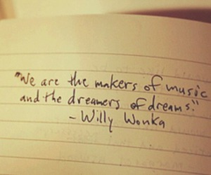 Willy Wonka, dreams, and quote image