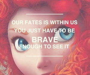 brave, disney, and quote image