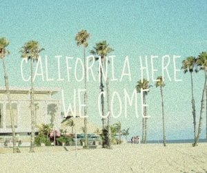 california, summer, and text image